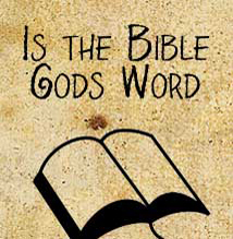 Is the Bible Gods Word